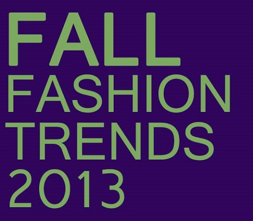 Fall Fashion Trends 2013 510px